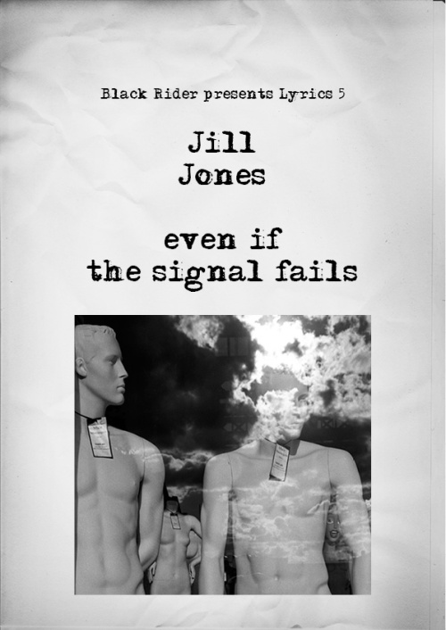 Jill Jones - even if the signal fails (web cover)